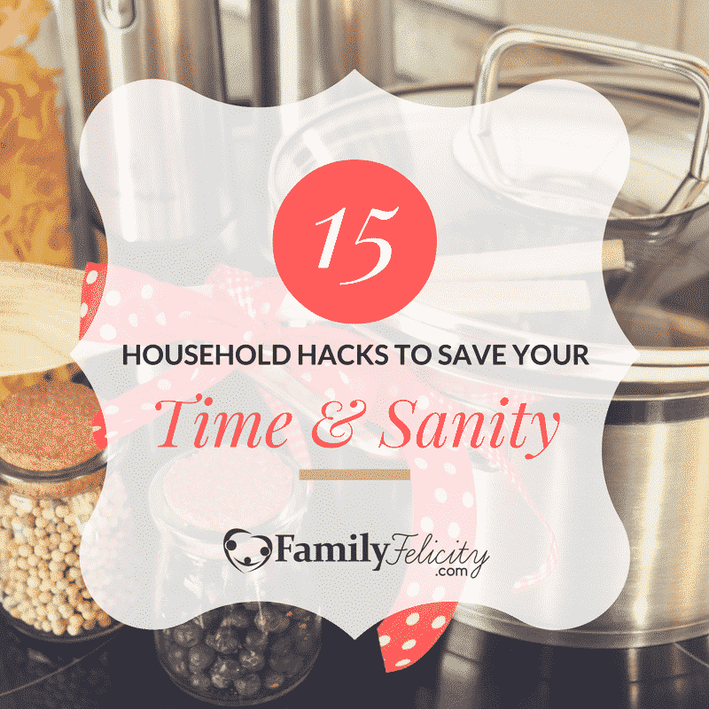 Household hacks that save your time and sanity for Household hacks